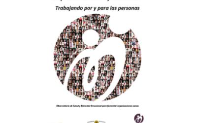 """La Fundación máshumano elabora el Informe """"Empresas Humanas y Saludables"""", en colaboración con ICADE y Stimulus Consultoría."""